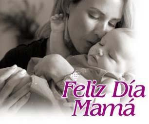 Muchas ¡ Felicidades ! a todas las mamas