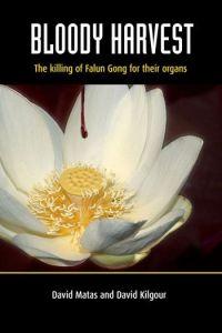 Portada del libro Bloody Harvest, escrito por David Kilgour y David Matas, sobre el asesinato de practicantes de Falun Gong por sus órganos. (Foto: Cortesía David Kilgout)